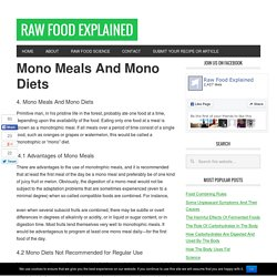 Application Of Food Combining - Mono Meals And Mono Diets