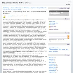 Application Compatibility with .Net Compact Framework Whidbey - Steven Pratschner's .Net CF WebLog