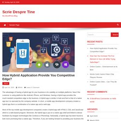 How Hybrid Application Provide You Competitive Edge ?