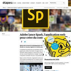 Adobe lance Spark, l'application web pour créer du contenu social média