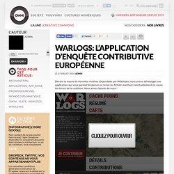 Warlogs: l'application d'enquête contributive européenne