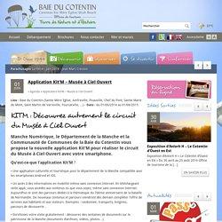Application Kit'M - Musée à Ciel Ouvert - OT Baie du Cotentin - Sainte Mère Eglise et Carentan