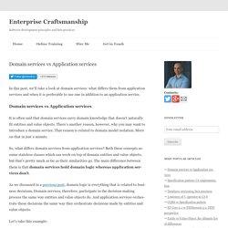 Domain services vs Application services - Enterprise Craftsmanship