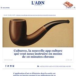 L'application Cultureo veut vous faire réviser votre culture générale