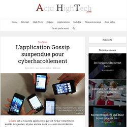 L'application Gossip suspendue pour cyberharcèlement