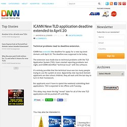ICANN New TLD application deadline extended to April 20