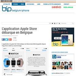 L'application Apple Store débarque en Belgique