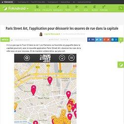 Paris Street Art, l'application pour découvrir les œuvres de rue dans la capitale