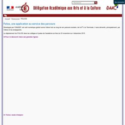 Folios, une application au service des parcours — Délégation académique aux Arts et à la Culture