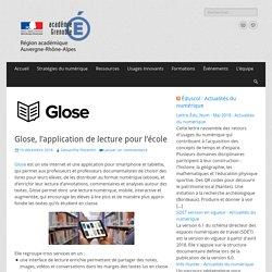 Glose, l'application de lecture pour l'école – Délégation Académique au Numérique