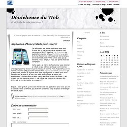 Application iPhone gratuite pour voyager : Dénicheuse du Web