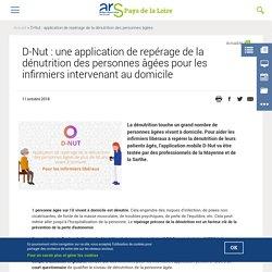 D-Nut : une application de repérage de la dénutrition des personnes âgées pour les infirmiers intervenant au domicile / Agence régionale de santé Pays de la Loire, janvier 2019