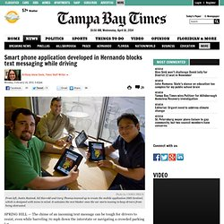 Smart phone application developed in Hernando blocks text messaging while driving