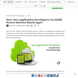 How Java Application Developers Can Build Secure Internet Based Apps?