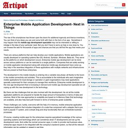 Enterprise Mobile Application Development- Next in Things