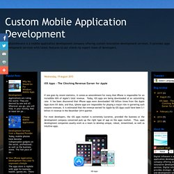 Custom Mobile Application Development: iOS Apps – The Clinching Revenue Earner for Apple