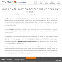 Mobile Application Development Company in Delhi – YNG media