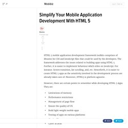 Simplify Your Mobile Application Development With HTML 5