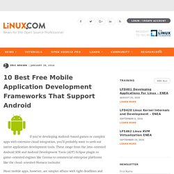 10 Best Free Mobile Application Development Frameworks That Support Android