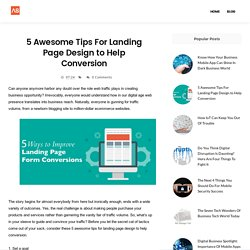 5 Awesome Tips For Landing Page Design to Help Conversion