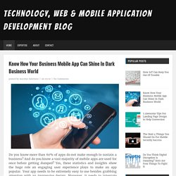 Know How Your Business Mobile App Can Shine In Dark Business World