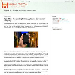 High tech It solution : Tips of Find The Leading Mobile Application Development Company