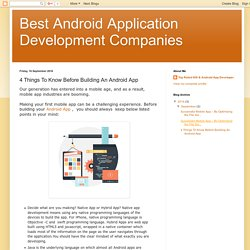 Best Android Application Development Companies: 4 Things To Know Before Building An Android App