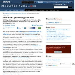 How HTML5 will change the Web | Developer World