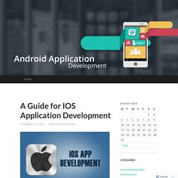 A Guide for IOS Application Development