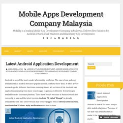 Latest Android Application Development ~ Mobile Apps Development Company Malaysia