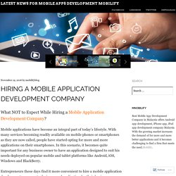 Hiring a Mobile Application Development Company