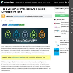Top 5 Cross Platform Mobile Application Development Tools - App Industry Insights