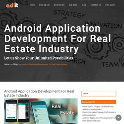 Android Application Development For Real Estate Industry - Adit Australia