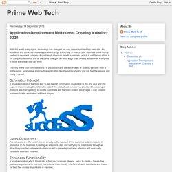 Prime Web Tech: Application Development Melbourne- Creating a distinct edge