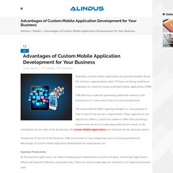 Custom Mobile Application Development for Your Business