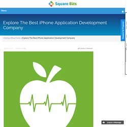 Explore The Best iPhone Application Development Company