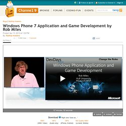 Windows Phone 7 Application and Game Development by Rob Miles