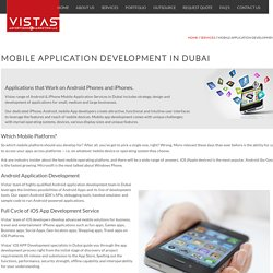 Mobile Application Development Dubai - Android - iPhone