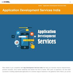 Why Application Development is Major Priority in India?