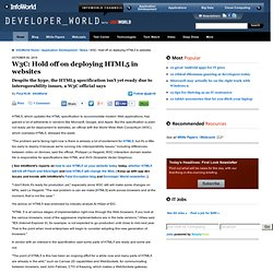 W3C: Hold off on deploying HTML5 in websites