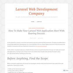 How To Make Your Laravel Web Application Meet With Roaring Success
