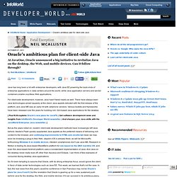 Oracle's ambitious plan for client-side Java | Application Development