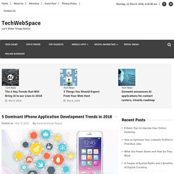 5 Dominant iPhone Application Development Trends in 2018