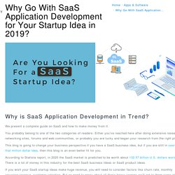 Best SaaS Application Development for Your Startup Idea in 2019