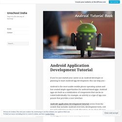Android Application Development Tutorial – Unschool India