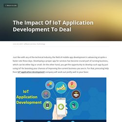 The Impact Of IoT Application Development To Deal - software services Technology