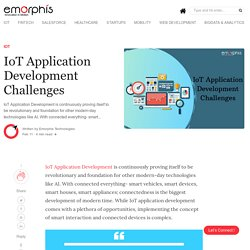 Check out the Main Challenges Developer Faces during IoT app Development