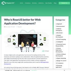 Why ReactJS is better for Web Application Development?