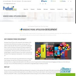 Windows Mobile Application Development Company India, Windows Mobile Apps Development Services India, Windows Mobile App Development Companies India
