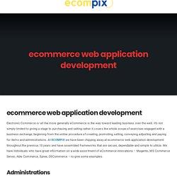 ecommerce web application development - Ecompix